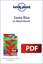 Download this eBook Costa Rica - Le Nord-Ouest