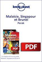 Download this eBook Malaisie, Singapour et Brunei - Perak