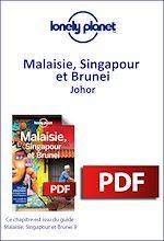 Download this eBook Malaisie, Singapour et Brunei - Johor