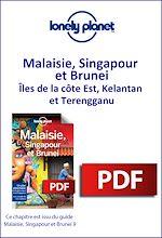 Download this eBook Malaisie, Singapour et Brunei - Îles de la côte Est, Kelantan et Terengganu