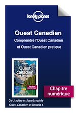 Download this eBook Ouest Canadien et Ontario - Comprendre l'Ouest Canadien et Ouest Canadien pratique