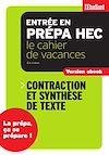 Télécharger le livre :  Cahier de vacances prépa HEC Contraction et synthèse de texte