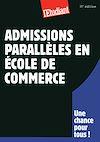 Télécharger le livre :  Admissions parallèles en école de commerce 11ED