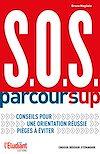 Télécharger le livre :  S.O.S. Parcoursup