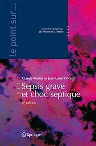 Téléchargez le livre :  Sepsis grave et choc septique (2° Éd)