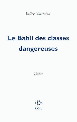 Téléchargez le livre :  Le Babil des classes dangereuses