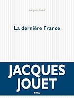 Téléchargez le livre :  La dernière France