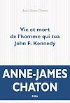Télécharger le livre :  Vie et mort de l'homme qui tua John F. Kennedy