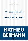 Télécharger le livre :  Un coup d'un soir / Dans le lit de Marin