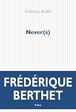 Téléchargez le livre :  Never(s)