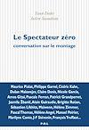 Télécharger le livre :  Le spectateur zéro. Conversation sur le montage