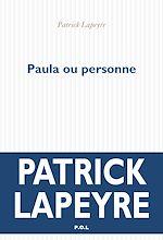 Téléchargez le livre :  Paula ou personne