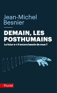Téléchargez le livre :  Demain les posthumains