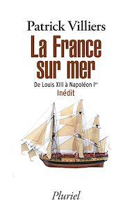 Téléchargez le livre :  La France sur mer