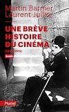 UNE BREVE HISTOIRE DU CINEMA
