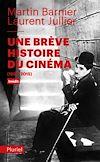 Télécharger le livre :  Une brève histoire du cinéma