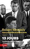 Télécharger le livre :  13 jours, la crise des missiles à Cuba