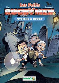 Téléchargez le livre :  Les Petits Rugbymen Bamboo Poche T03