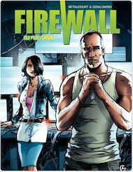 Téléchargez le livre :  Firewall - Tome 2 - Qui perd gagne
