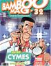 Téléchargez le livre numérique:  Bamboo Mag - Tome 32 - Michel Cymes arrête la télé