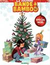 Bande à bamboo - Tome 2 - Spécial Noël | , N.C.