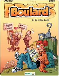 Téléchargez le livre :  Boulard - Tome 3 - En mode écolo