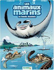 Téléchargez le livre :  Les Animaux marins - Tome 3 - tome 3