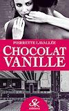 Télécharger le livre :  Chocolat vanille