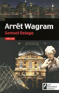 Téléchargez le livre :  Arrêt Wagram