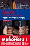 Télécharger le livre :  Qaptif ! Un Français, otage du Qatar