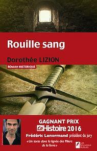 Téléchargez le livre :  Rouille sang. Gagnant Prix Ca M'intéresse Histoire