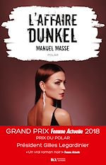 Download this eBook L'affaire Dunkel - Prix du Polar - Prix Femme Actuelle 2018