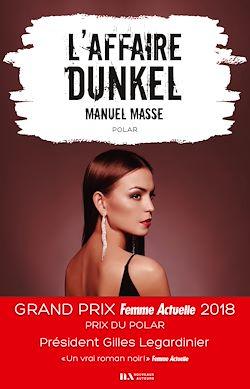 Download the eBook: L'affaire Dunkel - Prix du Polar - Prix Femme Actuelle 2018