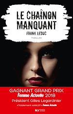 Download this eBook Le chaînon manquant - Gagnant Prix Femme Actuelle 2018