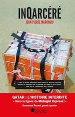 Download this eBook InQarcéré - Périple au bout de l'enfer qatarien