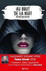 Download this eBook Au bout de la nuit - Gagnant prix Femme Actuelle 2019