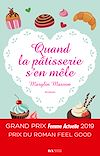 Télécharger le livre :  Quand la pâtisserie s'en mêle - Prix Feel Good Prix Femme Actuelle 2019