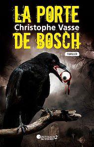 Téléchargez le livre :  La porte de Bosch