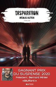 Téléchargez le livre :  Disparition - Gagnant Prix du Suspense psychologique 2020