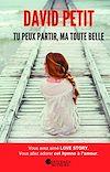 Télécharger le livre :  Tu peux partir, Ma Toute Belle