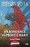 Télécharger le livre :  L'Abondance du Mont Chary