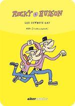 Téléchargez le livre :  Rocky & Hudson, les cowboys gais