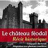 Télécharger le livre :  Le Château féodal