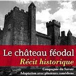 Le Château féodal | Michelet, Jules