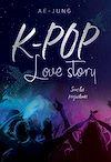 Télécharger le livre :  K-pop - Love Story - Sous les projecteurs