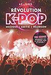 Télécharger le livre :  Révolution K-pop - Musique, amitié, trahison