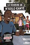 Télécharger le livre :  L'Équipe - Le Sourire de N'Golo Kanté