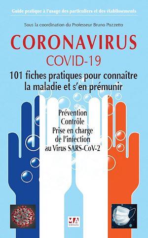 Téléchargez le livre :  CORONAVIRUS COVID-19. 101 Fiches pratiques pour connaître la maladie et s'en prémunir