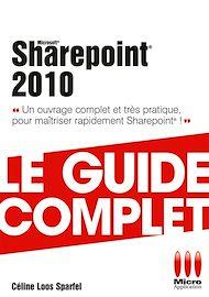 Téléchargez le livre :  Sharepoint 2010 - Le guide complet