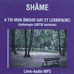 Téléchargez le livre :  À toi mon amour gay et lesbien(ne)